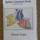 Quilter's Quarters Dress Pattern Size 4 5 6 years Girls Chanana Designs