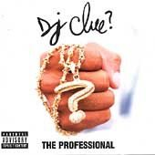 The Professional [PA] - DJ Clue Music CD R&B Rap
