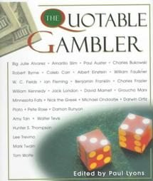The Quotable Gambler by Paul Lyons Quotations Dust Jacket Book New