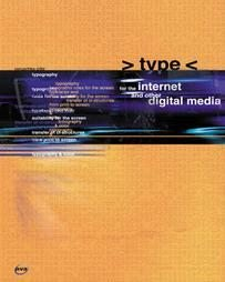 Type for the Internet and Other Digital Media New Book Graphics & Design