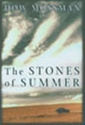 The Stones of Summer by Dow Mossman (2003) NEW Coming of Age BOOK