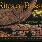 Trains Rites of Passage by Greg McDonnell NEW DJ 1st Edition Railroadiana Book
