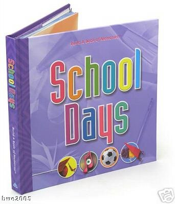 School Days Build A Book of Memories School Scrap Book NEW Scrapbook Scrap Booking