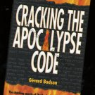 Revelation Breaking the Apocalypse Code Religion God New Book