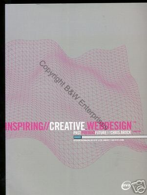Inspiring//Creative.Webdesign by Chris Brock 1st First Edition Book