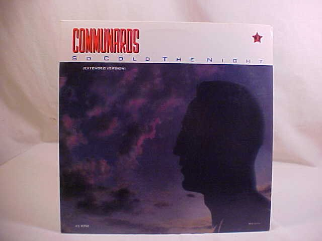 1985 COMMUNARDS SO COLD THE NIGHT LP RECORD