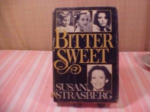 1980 SUSAN STRASBERG BITTER SWEET HARD COVER BOOK