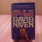 1975 BRING ON THE EMTY HORSES DAVID NIVEN BOOK