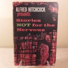1965 Alfred Hitchcock Presents Stories Not For The Nervous Book