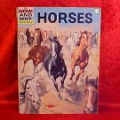1961 HOW AND WHY WONDER BOOK OF HORSES