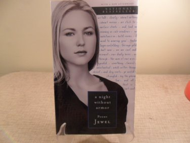 1998 National Bestseller The Night Without Armor Poems Jewel
