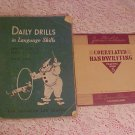 1952 LANGUAGE SKILLS & 1936 CORRELATED HANDWRITING BOOK