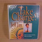 TAKE CHARGE WITH JEFF JAY COMPLETE PROGRAM TAPES & VHS