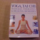 YOGA TAI CHI MASSAGE THERAPIES & HEALING REMEDIES BOOK