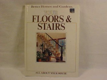 YOUR FLOORS & STAIRS BOOK BETTER HOMES AND GARDENS