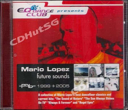 Mario Lopez FUTURE SOUNDS 99-05 Hits CD Album SEALED