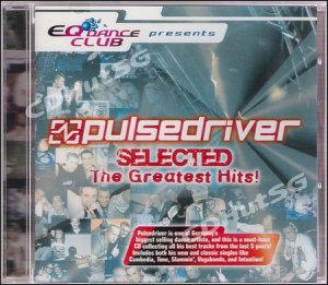 Pulsedriver SELECTED Greatest Hits CD 2005 Euro Techno