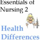 Essentials of Nursing Care 2 Health Differences