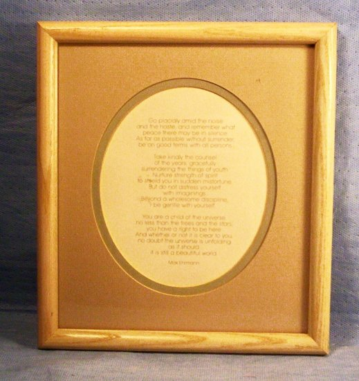 Framed Print Poem by Max Ehrmann, Item #04-001012060017