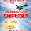 Admiral Byrd&#39;s Secret Journey Beyond the Poles