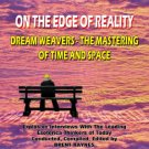 On The Edge Of Reality: Dream Weavers - Masters Of Time And Space