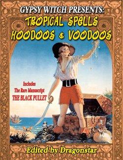 Tropical Spells - Hoodoos and Voodoos