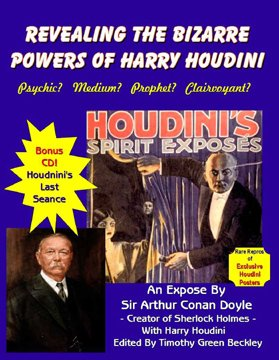 Revealing The Bizarre Powers Of Harry Houdini