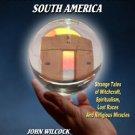 OCCULT JOURNEYS THROUGH SOUTH AMERICA