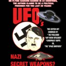 UFOS, NAZI SECRET WEAPONS?