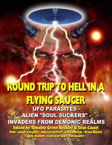 Round Trip To Hell In A Flying Saucer: Invaders From Demonic Realms