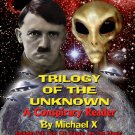 TRILOGY OF THE UNKNOWN: A Conspiracy Reader