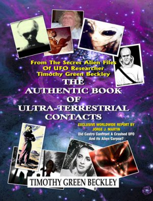 The Authentic Book Of Ultra-Terrestrial Contacts