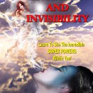 Levitation and Invisibility Learn to Use the Incredible SUPER POWERS Within You!