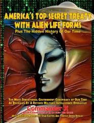 AMERICA'S TOP SECRET TREATY WITH ALIEN LIFE FORMS