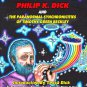 THE MATRIX CONTROL SYSTEM OF PHILIP K DICK AND THE PARANORMAL SYNCHRONICITIES OF TIM BECKLEY