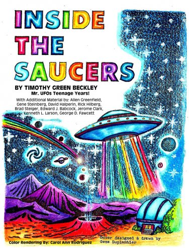 Inside The Saucers - Mr. UFOs Teenage Years!
