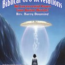 Biblical UFO Revelations: Did Extraterrestrial Powers Cause Ancient Miracles?