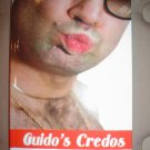 GUIDO'S CREDOS:THE PAISAN POINT OF VIEW ON EVERYTHING FROM MARRIAGE TO MACARONI BOOK-VINNIE PENN-NEW
