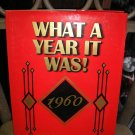 1960 WHAT A YEAR IT WAS! YEARBOOK by Beverly Cohn - BRAND NEW!