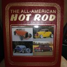 THE ALL-AMERICAN HOT ROD : THE CARS, THE LEGENDS, THE PASSION BOOK by Dregni, Vermeer - BRAND NEW!