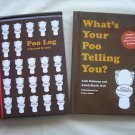WHAT'S YOUR POO TELLING YOU? & POO LOG-A RECORD KEEPER by ANISH SHETH M.D. & JOSH RICHMAN-BRAND NEW!