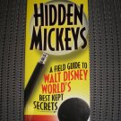HIDDEN MICKEYS: A FIELD GUIDE to WALT DISNEY WORLD'S BEST KEPT SECRETS by Steven Barrett - NEW!