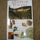 A TASTE OF TUSCANY DK EYEWITNESS TRAVEL GUIDE - Sylvia Tombesi-Walton, DK Travel Writers!