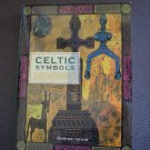 CELTIC SYMBOLS Paperback by Sabine Heinz - 50 most important symbol groupings!