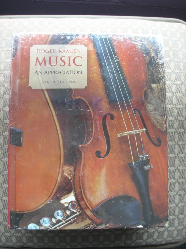 MUSIC - AN APPRECIATION by Roger Kamien (9th, Ninth Edition) w/ SUPPLEMENTS PACKAGE-SHRINKWRAPPED!