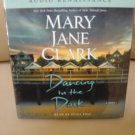 Dancing in the Dark (Audiobook, CD, Unabridged) by Mary Jane Clark (Author) , Eliza Foss (Reader)!