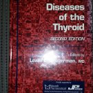 Diseases of the Thyroid (Contemporary Endocrinology) 2nd Edition by Lewis E. Braverman!