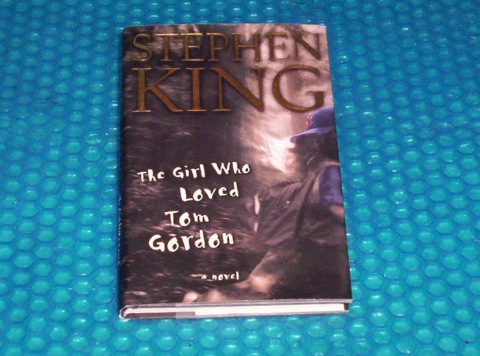 The Girl Who Loved Tom Gordon 0684867621              (697)