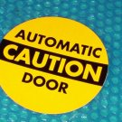 Automatic Door  CAUTION    Label          (813)