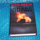 THE SHARK MUTINY    by Patrick Robinson    ISBN 0-06-019631-9                               (1024)